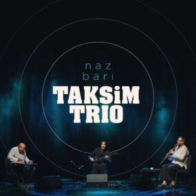 موسیقی بی کلام ترکی با نام Naz Barı از گروه تکسیم تریو