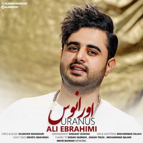 آهنگ جدید علی ابراهیمی به نام اورانو